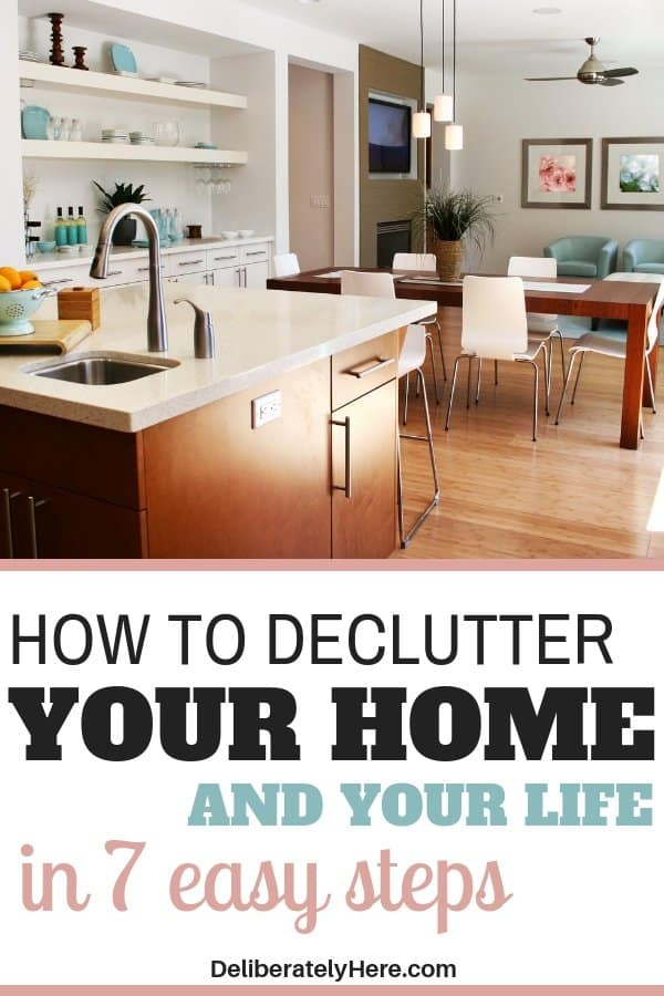 How to declutter your home and your life in 7 easy steps. How to declutter when you feel overwhelmed. Declutter and organize your home and your life today. Home decluttering ideas to get you started when you're overwhelmed by the mess. Declutter your life easily. Easy decluttering tips to get you started today.