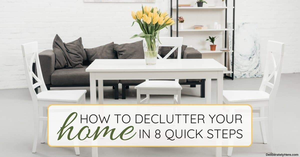 How to Declutter Your Home in 8 Quick Steps