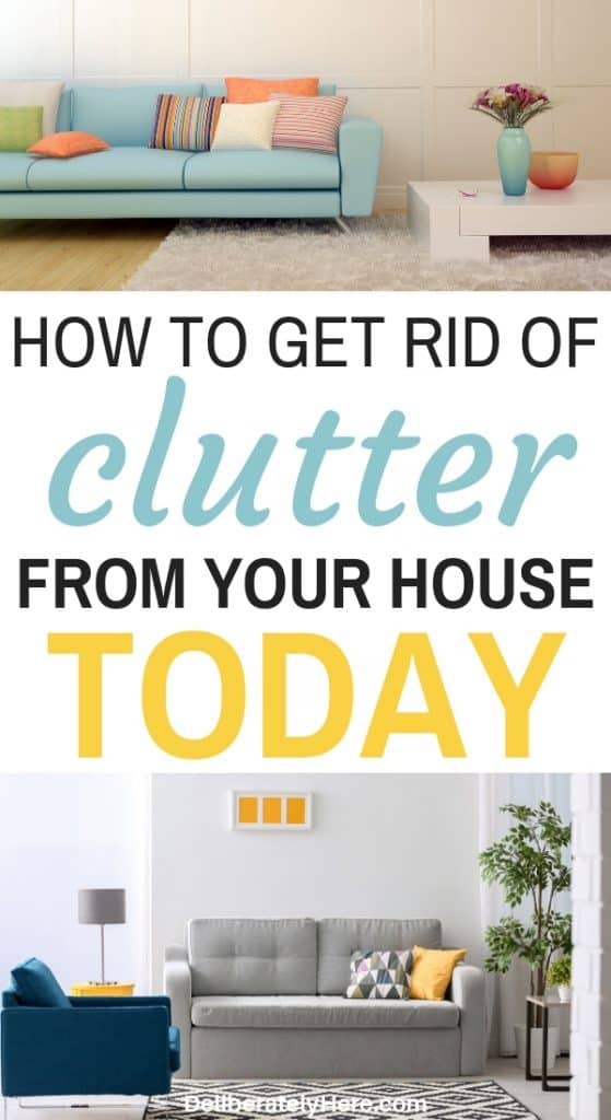 How to get rid of clutter from your house today. How to declutter your house. Declutter and organize your house. How to declutter your house when you are overwhelmed by the mess. Kick the clutter with this simple decluttering schedule. How to get rid of clutter fast. How to declutter fast and become a minimalist.