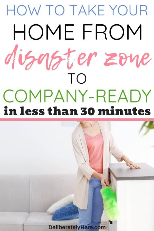 Quick cleaning tips to take your home from disaster zone to company ready in less than 30 minutes. 30 minute quick cleaning tips for busy moms. Fast house cleaning checklist free printable. Simple cleaning tips to take your home from messy to organized, neat and tidy in no time. How to clean your home easily when you're overwhelmed by the mess.
