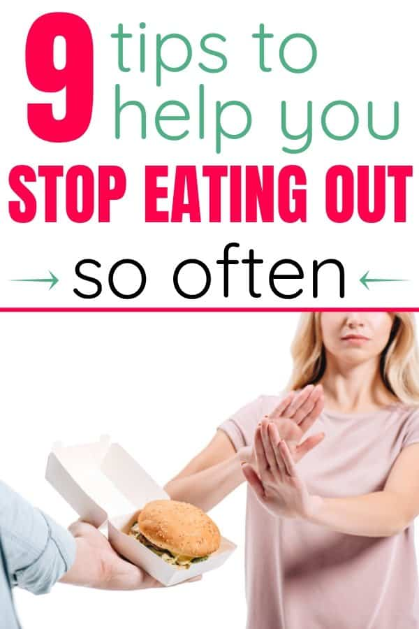 How to stop eating out so much. 9 Tips to help you stop eating out so much. 9 tips to help you break your eating out habit. How to break your eating out addiction and save money. How to save money by eating out less. 9 tips to stop eating out so much. tips to help you stop eating out and start eating in. How to make meals at home.