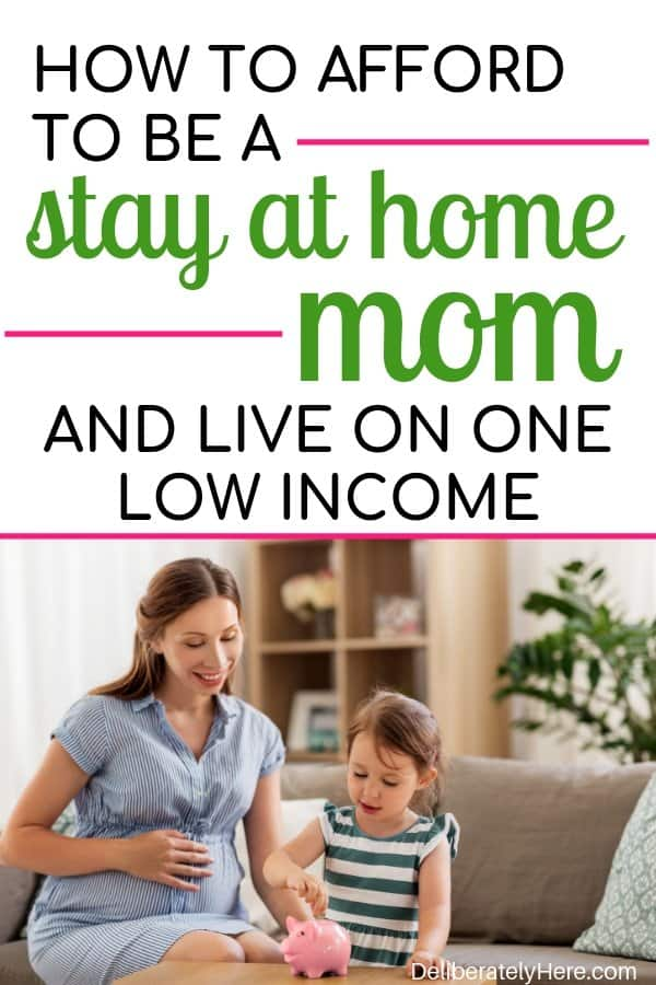 9 things to do to afford to be a stay at home mom on one low income. How to be a stay at home mom on a tight budget. How to become a single income family. Steps to take before becoming a single income family. How to save money as a stay at home mom. Stay at home mom tips. How to become a stay at home mom. How to afford to become a stay at home mom.